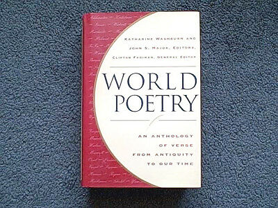 World Poetry An Anthology of Verse from Antiquity to Our Time by Clifton Padiman