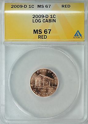 2009-D LINCOLN BIRTH & EARLY CHILDHOOD LOG CABIN 1c ANACS MS67