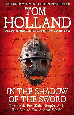 In the Shadow of the Sword ~ Tom Holland ~  9780349122359