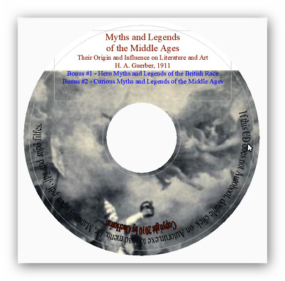 Myths & Legends of the Middle Ages + Hero-Myths & Legends of the British Race