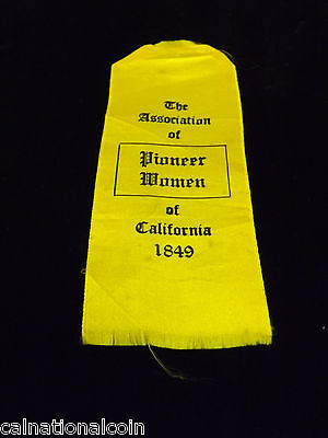 1849 The Association of Pioneer Woman of California Ribbon 014