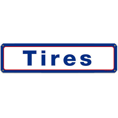Tires Blue and Red Metal Sign Petroliana Mobil Garage Autom Wall Decor 20 x 5