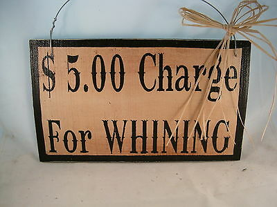 Hand Painted Wood Barn Sign $5.00 Charge for Whining