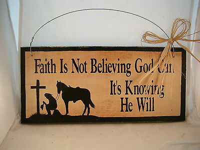 Hand Painted Horse Inspirational Wood Barn Sign with Cowgirl Faith is Knowing