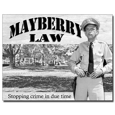 Barney Fife Mayberry Law Sign
