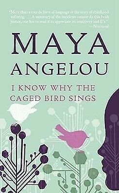 I Know Why the Caged Bird Sings - Maya Angelou - 9780345514400