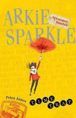 Time Trap: Arkie Sparkle Treasure Hunter 2 by Petra James Paperback Book Free Sh