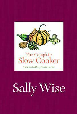 The Complete Slow Cooker by Sally Wise Hardcover Book (English)