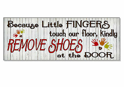 Polite REMOVE SHOES OFF FAMILY child Sign plaque OUTDOOR or indoor front door