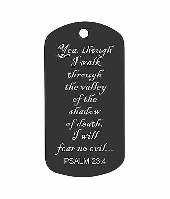 Laser engraved Dog Tag Custom Military ID key ring Bible Verse Psalm 23:4