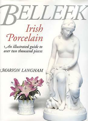 Irish Belleek Porcelain - Marks Dates Types - 2,000+ Examples / Illustrated Book