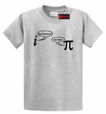 0aed670a0 Be Rational Get Real Funny T Shirt Math Geek Nerd Humor Tee Holiday Gift  Shirt