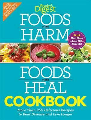Foods That Harm, Foods That Heal Cookbook: 250 Delicious Recipes to Beat Disease
