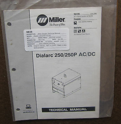 Miller Electric Technical Manual TM-314C Dialarc 250/250P AC/DC