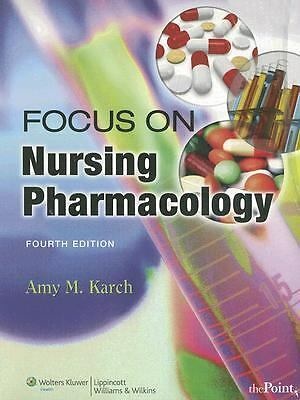 Nursing Pharmacology by Amy M. Karch (2006, Paperback, Revised)