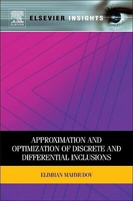 Approximation and Optimization of Discrete and Differential  ... 9780123884282
