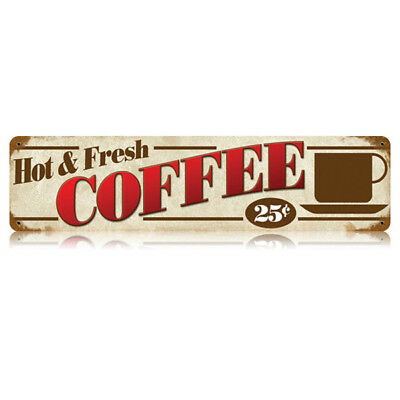 Hot & Fresh Coffee 25c Metal Sign Wide Distressed Vintage Diner Decor 20 x 5