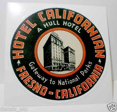 Hotel Californian Fresno, Vintage Style Travel Decal,Vinyl Sticker,Luggage Label
