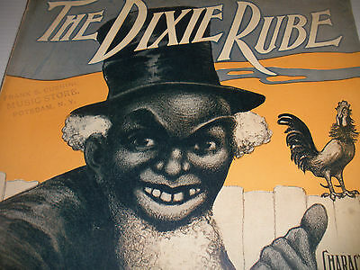 Rare 1905 Original Antique Black Americana The Dixie Rube music sheet  6 pages