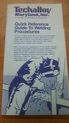 Techalloy Quick Reference Guide To Welding Procedures