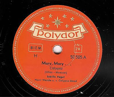 Sybille PAGEL (Dany Mann) - Mary Mary  /  Rare 78er rpm POLYDOR - Schellack ! !