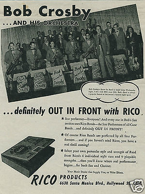 1946 RICO Saxophone Clarinet Reeds Bob Crosby Orchestra Fords Out Front Photo Ad