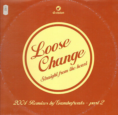 LOOSE CHANGE - Straight From The Heart