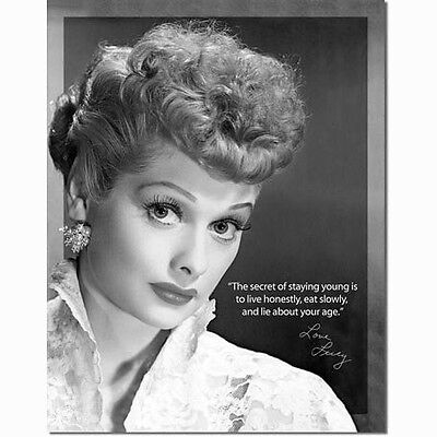 Lucille Ball Quote Metal Sign