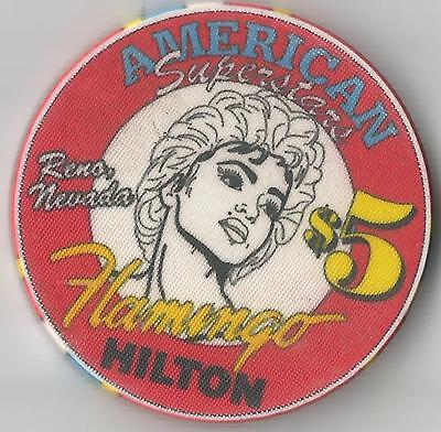 FLAMINGO HILTON RENO  AMERICAN SUPERSTARS  $5 CASINO CHIP