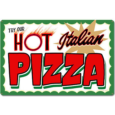Pizza Try Our Hot Italian Food Vintage Pizzeria Restaurant Metal Sign 24 x 16