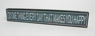 "Schild Holzschild Antik- Look grün- braun ""Do one thing every day that....."""