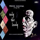 * FRANK SINATRA - Sings For Only the Lonely [Remaster]