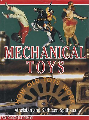 Antique Mechanical Cast Iron Tin Toy Types Mechanisms Makers Dates / Scarce Book