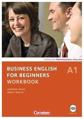Business English for Beginners A1. Workbook mit CD - Birgit Welch / Andrew Frost