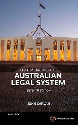 Understanding the Australian Legal System 7th Edition by John Carvan Paperback B