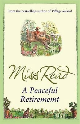 Peaceful Retirement: The twelfth novel in the Fairacre series by Miss Read Paper