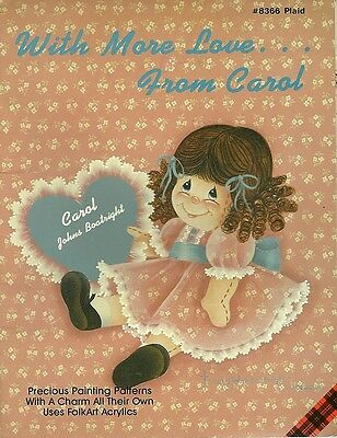 Carol Johns Boatright : WITH MORE LOVE...FROM CAROL Painting Book - OOPS!
