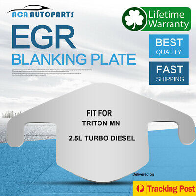 EGR Blanking Plate fits Mitsubishi Triton MN 2.5Ltr Turbo Diesel Stainless Steel