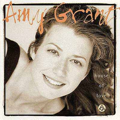 * AMY GRANT - House of Love