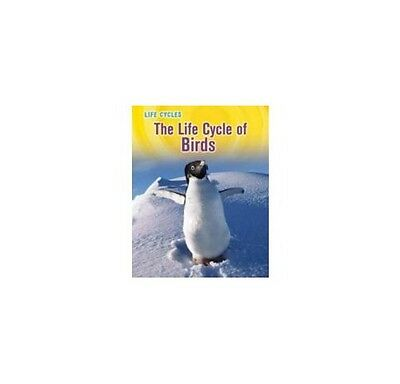 The Life Cycle Of Birds , PB , Susan H. Gray - NEW