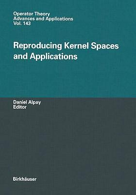 Reproducing Kernel Spaces and Applications PORTOFREI