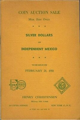 Henry Christensen, February 1958 sale, Silver Dollars of Independent Mexico