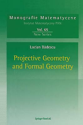 Projective Geometry and Formal Geometry - Lucian Badescu PORTOFREI