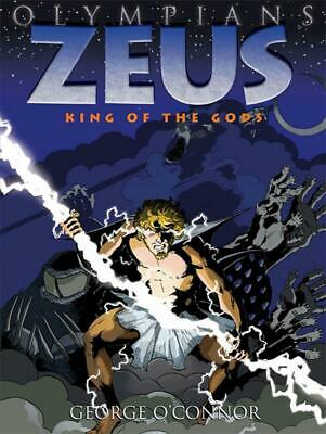 Zeus: King of the Gods by George O'Connor (English) Hardcover Book Free Shipping