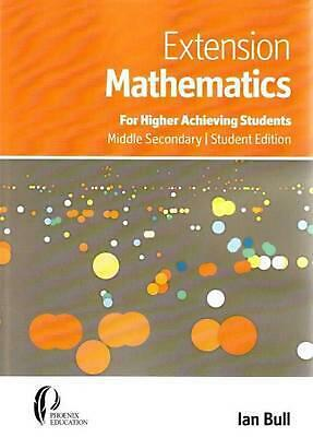 Extension Mathematics: For Higher Achieving Students, Middle Secondary Student E