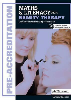 A+ National Pre-accreditation Maths and Literacy for Beauty Therapy by Andrew Sp