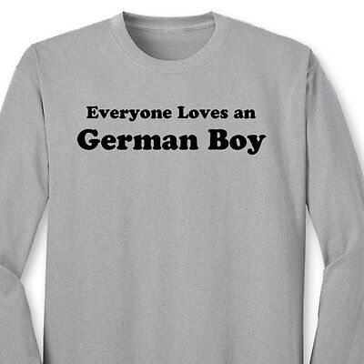 2e87a589a2 Everyone Loves A German Boy T-shirt Funny Heritage Germany Gift Long Sleeve  Tee