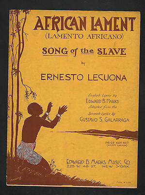 African Lament (Song of the Slave) Ernesto Lecuono 1930 Spanish and English