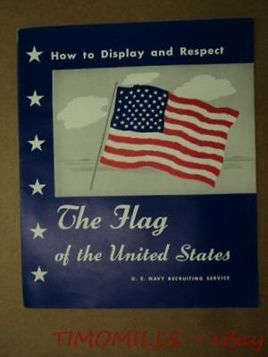 US Navy Vietnam War Era How to Display and Respect US Flag Recruiting Brochure