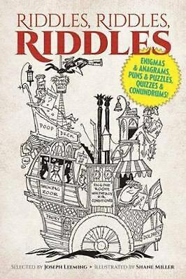Riddles, Riddles, Riddles: Enigmas and Anagrams, Puns and Puzzles, Quizzes and C